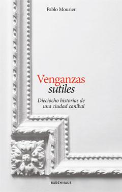 Venganzas Sutiles, de Pablo Mourier