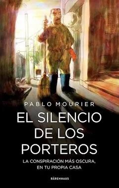 El silencio de los porteros - Libro de Pablo Mourier - Tapa